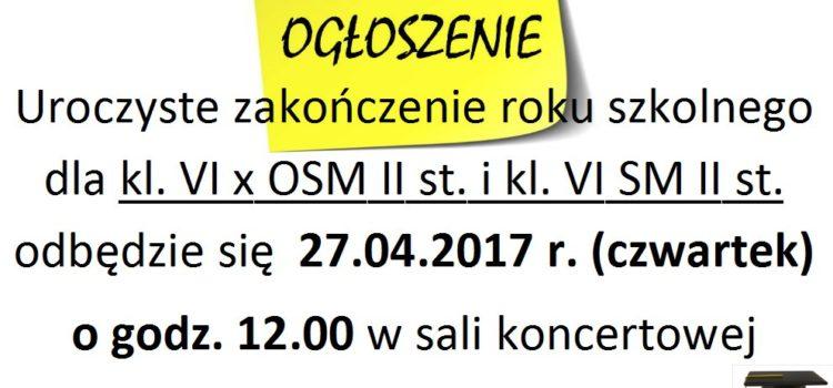 Uroczyste zakończenie roku szkolnego dla klas VI x OSM II st. i klas VI SM II st.