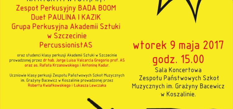 Koncert perkusyjny – 9 maja 2017 r.