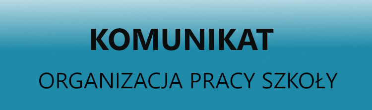 Organizacja pracy Zespołu Państwowych Szkół Muzycznych im. Grażyny Bacewicz w Koszalinie w dniach 17–28 maja 2021 r.